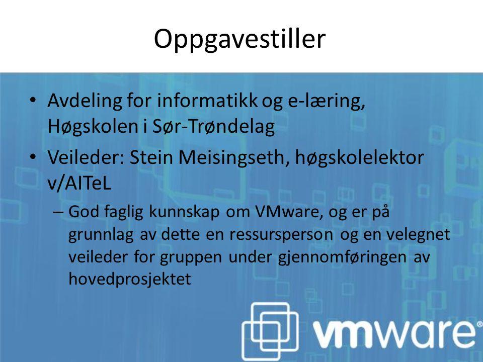 Oppgavestiller Avdeling for informatikk og e-læring, Høgskolen i Sør-Trøndelag Veileder: Stein Meisingseth, høgskolelektor v/AITeL – God faglig kunnsk