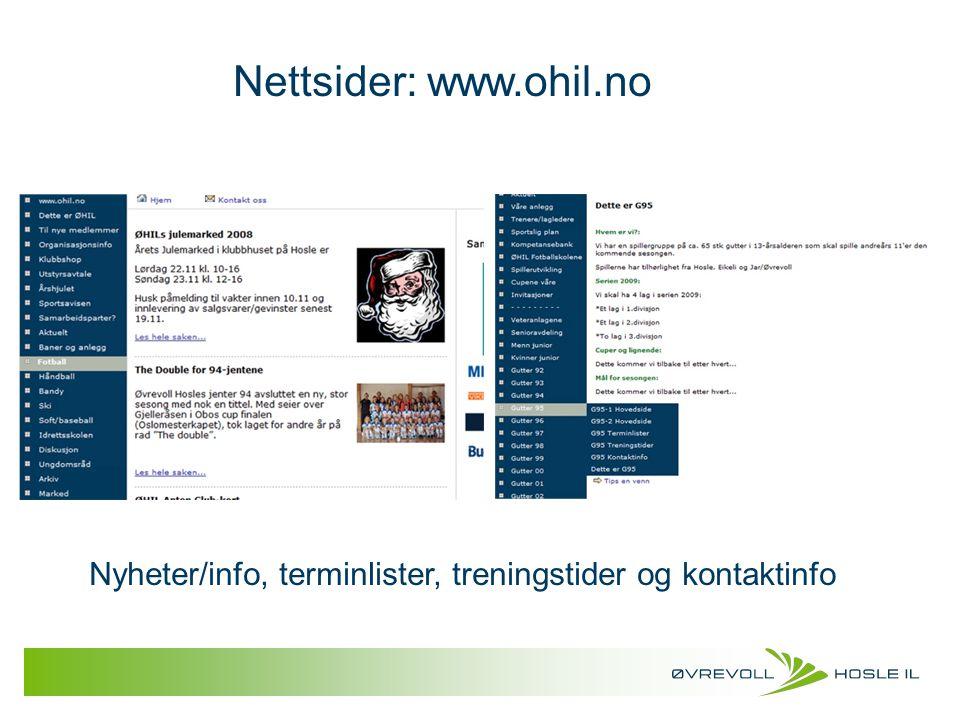 Nettsider: www.ohil.no Nyheter/info, terminlister, treningstider og kontaktinfo