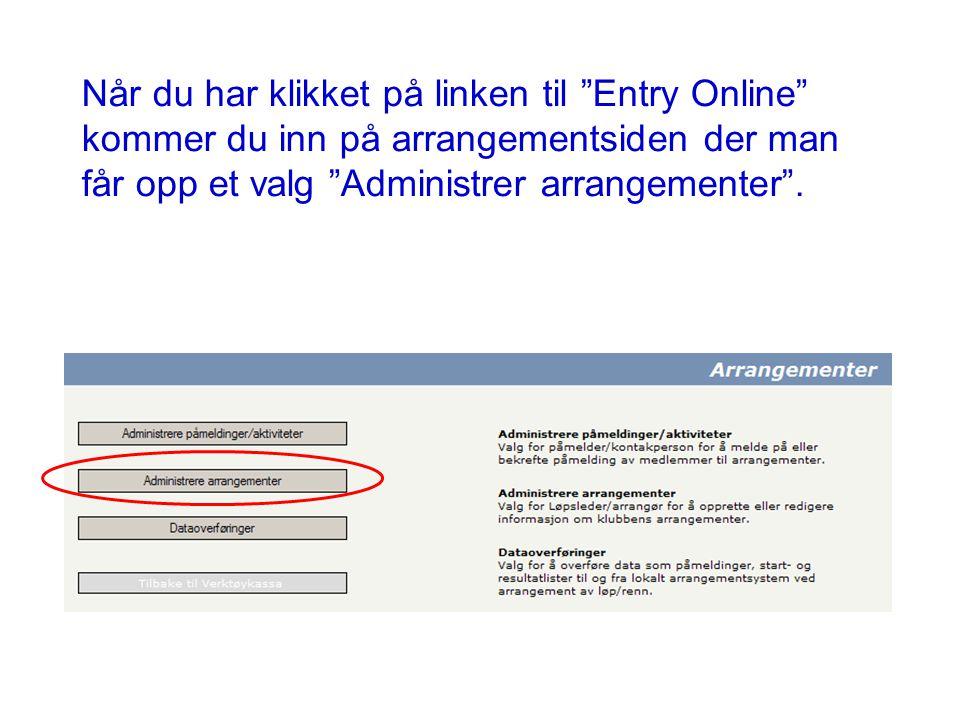 Når du har klikket på linken til Entry Online kommer du inn på arrangementsiden der man får opp et valg Administrer arrangementer .