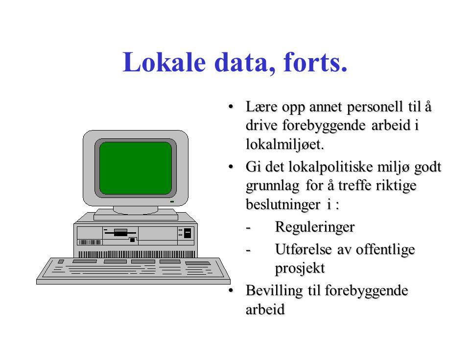 Lokale data, forts.