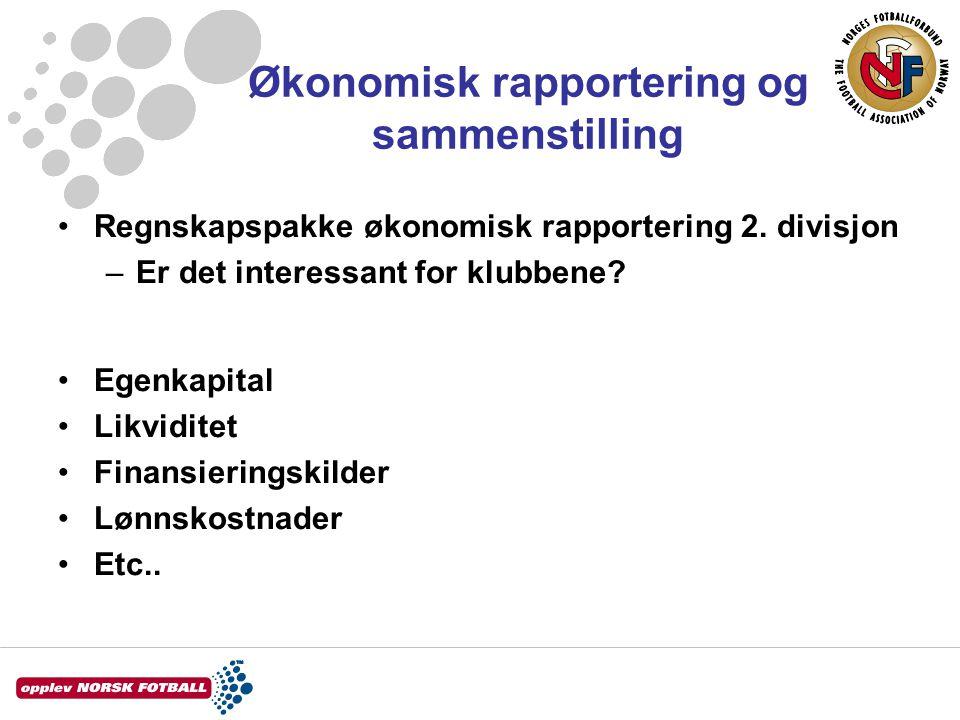 Økonomisk rapportering og sammenstilling Regnskapspakke økonomisk rapportering 2.