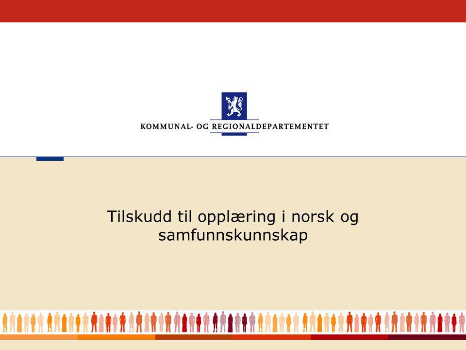 1 Tilskudd til opplæring i norsk og samfunnskunnskap
