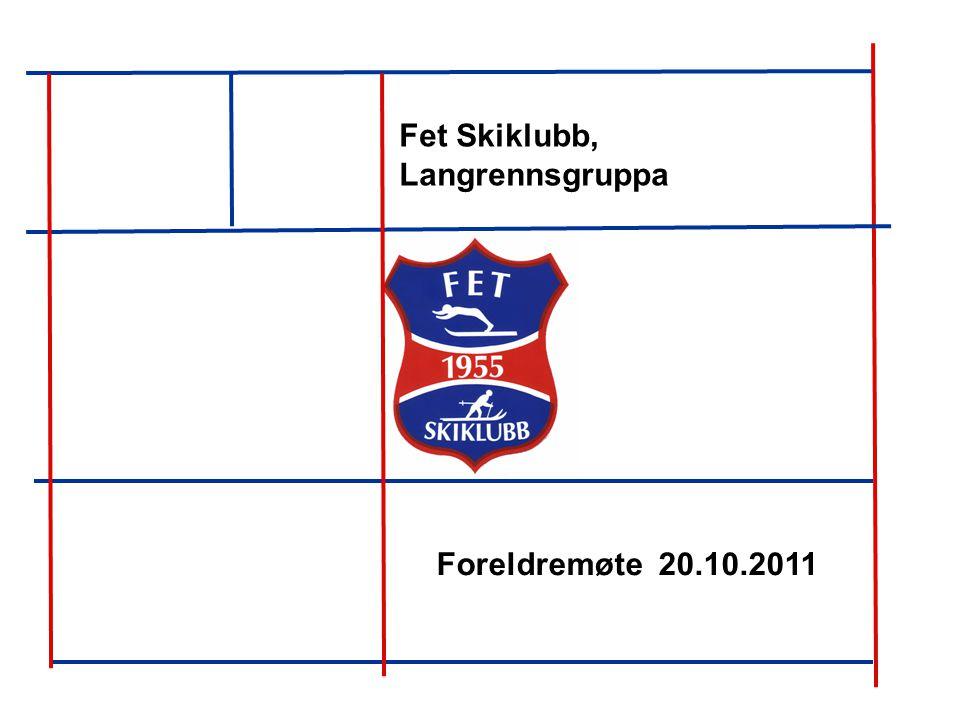 Fet Skiklubb, Langrennsgruppa Foreldremøte 20.10.2011