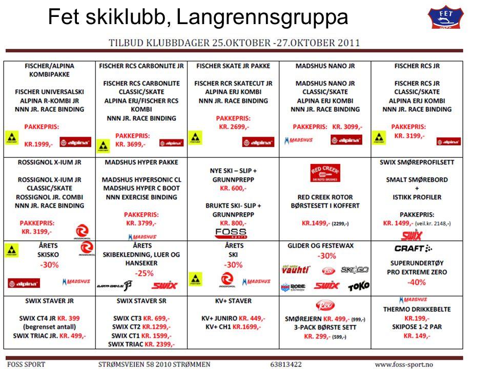Fet skiklubb, langrennsgruppa Aktiviteter sesongen 2011/2012 Uke 45:Smørekurs, Hvalstjern.