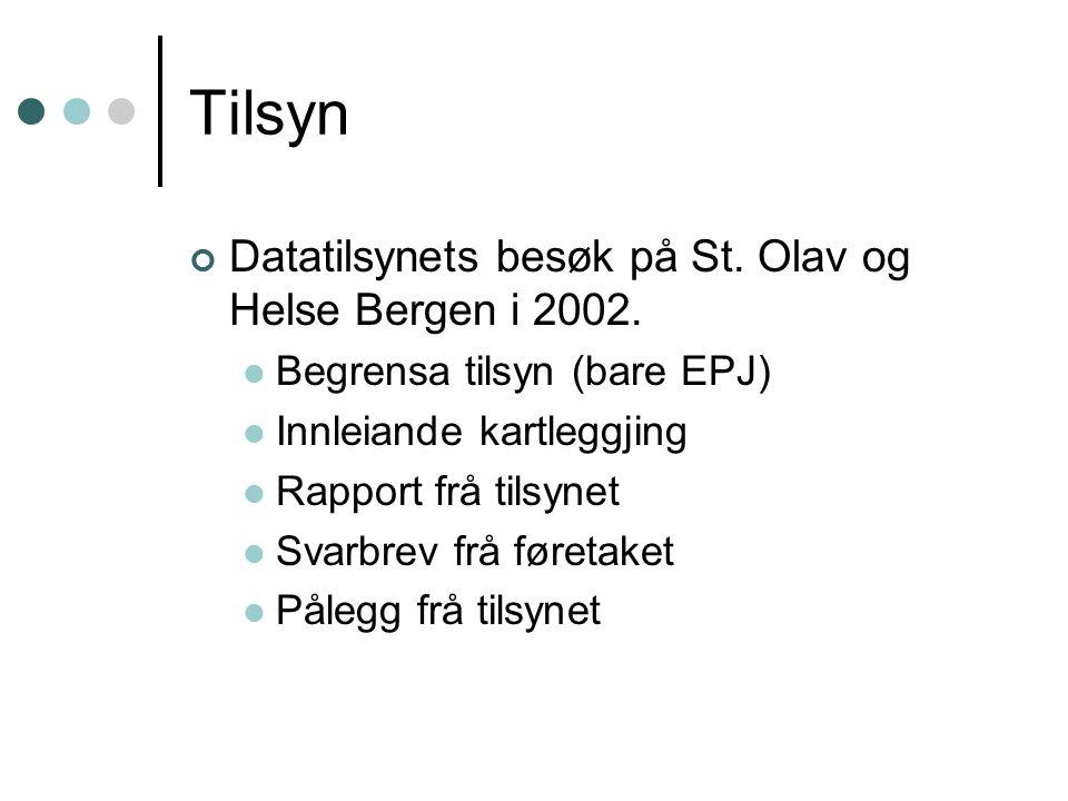 Tilsyn Datatilsynets besøk på St. Olav og Helse Bergen i 2002.