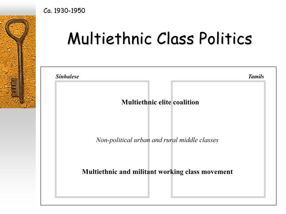 Multiethnic Class Politics Ca. 1930-1950