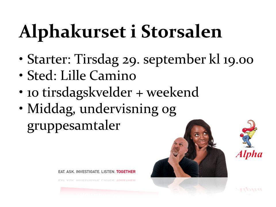 Alphakurset i Storsalen Starter: Tirsdag 29.
