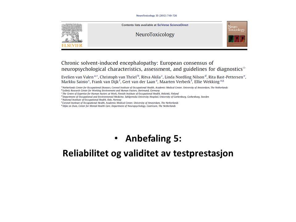 Anbefaling 5: Reliabilitet og validitet av testprestasjon