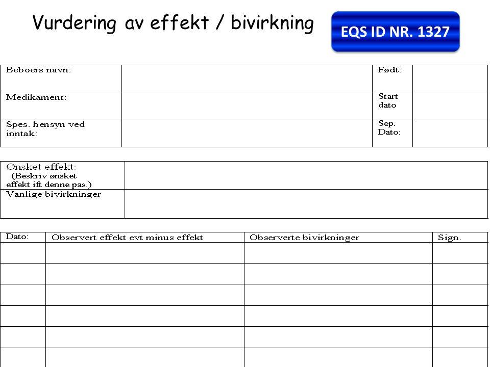 Vurdering av effekt / bivirkning EQS ID NR. 1327