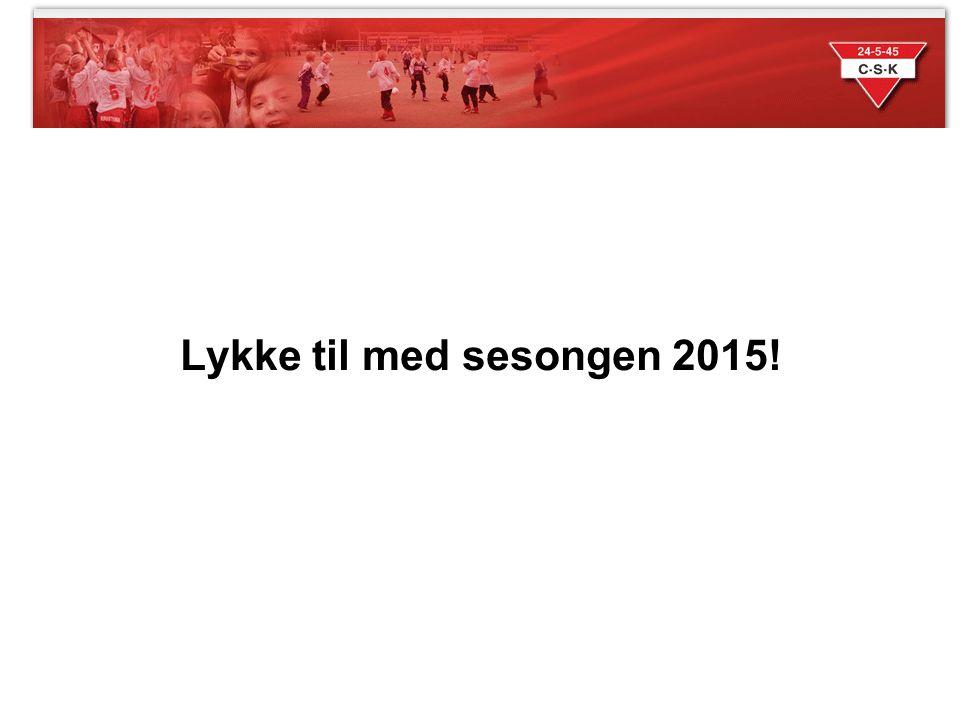 Lykke til med sesongen 2015!