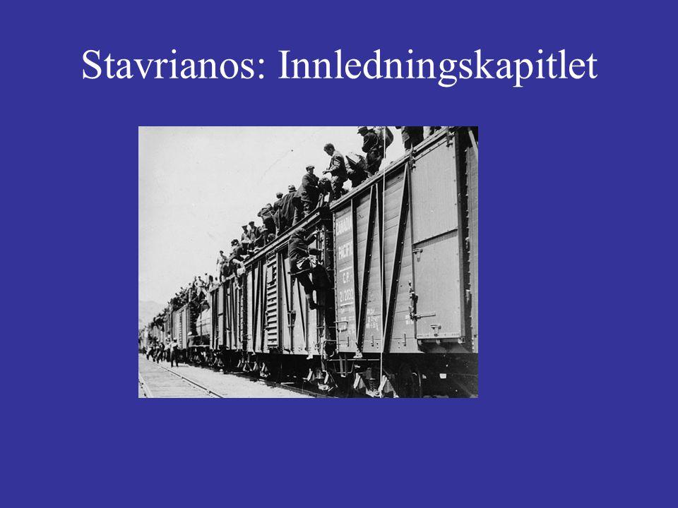 Stavrianos: Innledningskapitlet