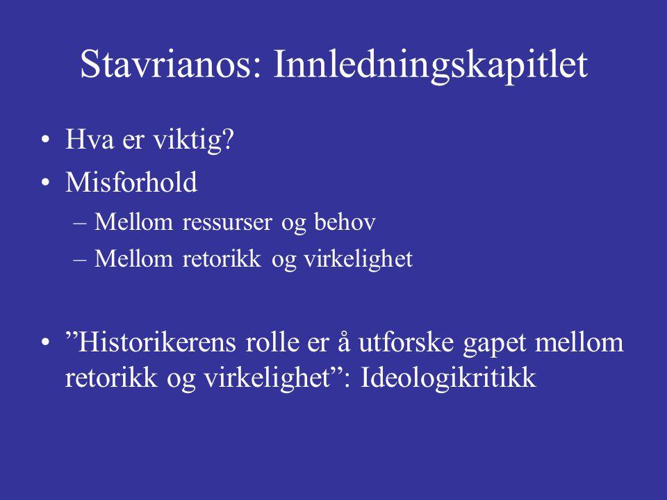 Stavrianos: Innledningskapitlet Forholdet mellom politikk og historie Hvilken verden handler verdenshistorien om.