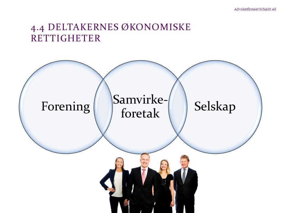 Advokatfirmaet Schjødt AS 5.1.3 INDRE SELSKAP Selskap hvor alle deltakerne som utgangspunkt har ubegrenset ansvar for virksomhetens forpliktelser, men som ikke opptrer som et selskap utad, sel.
