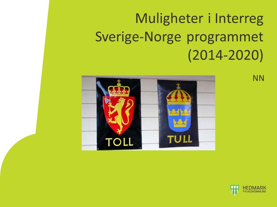 Muligheter i Interreg Sverige-Norge programmet (2014-2020) NN