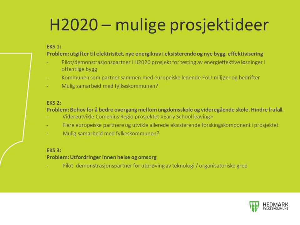 EKS 1: Problem: utgifter til elektrisitet, nye energikrav i eksisterende og nye bygg, effektivisering -Pilot/demonstrasjonspartner i H2020 prosjekt fo