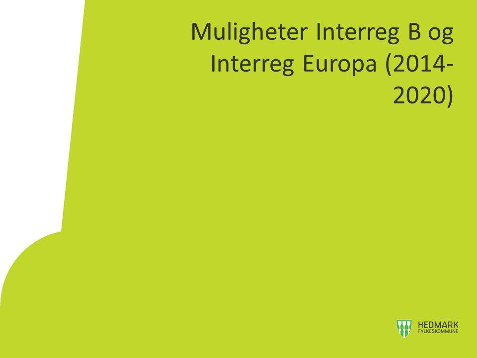 Muligheter Interreg B og Interreg Europa (2014- 2020)