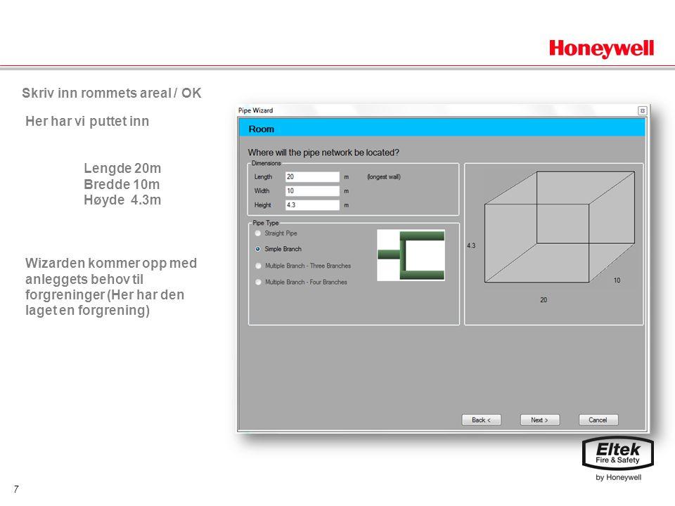 8 Velg over / under tak og rørretning fra detektoren / OK Her velger du om rørene går under eller over taket, eller ved gulvet.