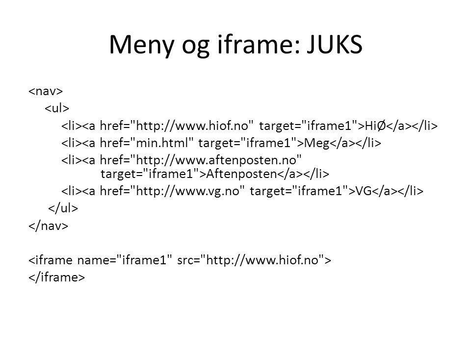 Meny og iframe: JUKS HiØ Meg Aftenposten VG