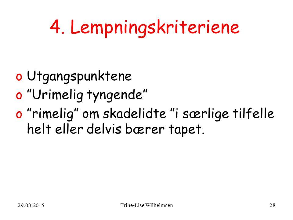 29.03.2015Trine-Lise Wilhelmsen28 4.