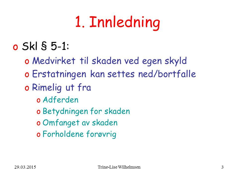 29.03.2015Trine-Lise Wilhelmsen3 1.
