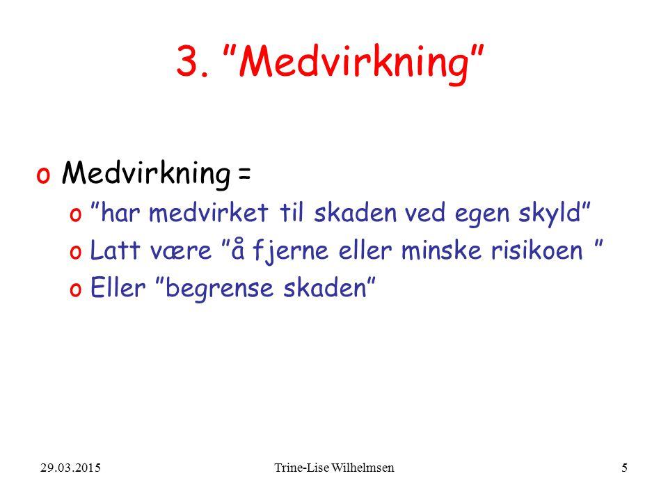 29.03.2015Trine-Lise Wilhelmsen16 5.2 Barn o§ 5-1 nr.