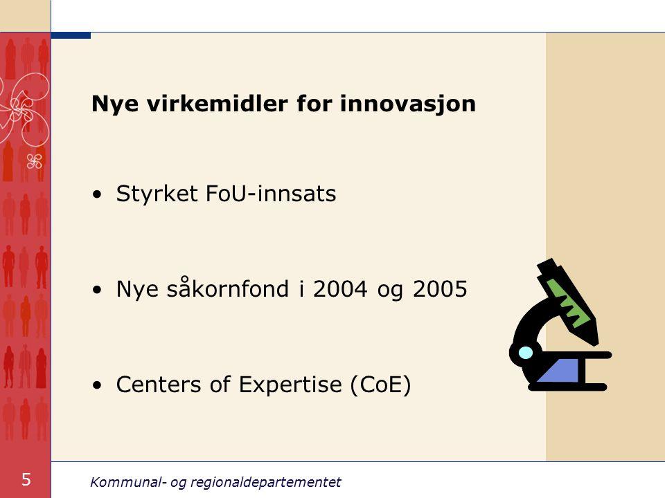 Kommunal- og regionaldepartementet 6 Hovedbudskap i Regionalmeldingen 2005 Helhetlig regionalpolitikk Omstilling og innovasjon Fokus byregioner