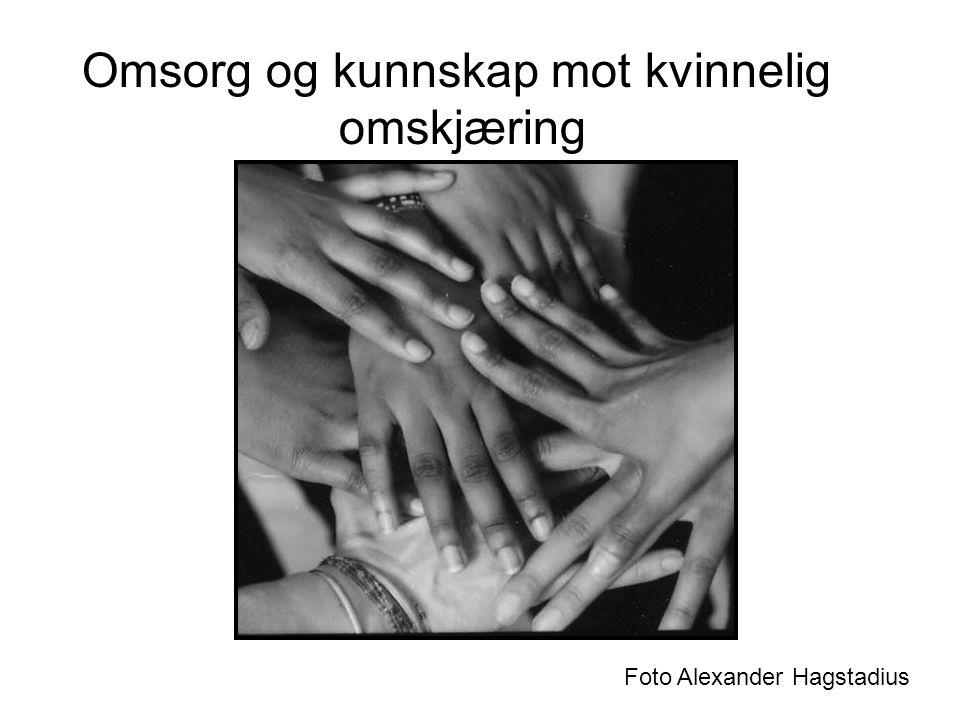 Omsorg og kunnskap mot kvinnelig omskjæring Foto Alexander Hagstadius