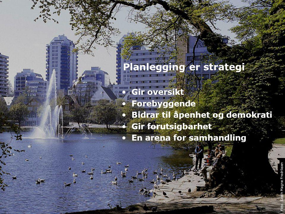 9 Miljøverndepartementet, Sted, tid og avsender Tema Planlegging er strategi Gir oversikt Forebyggende Bidrar til åpenhet og demokrati Gir forutsigbar