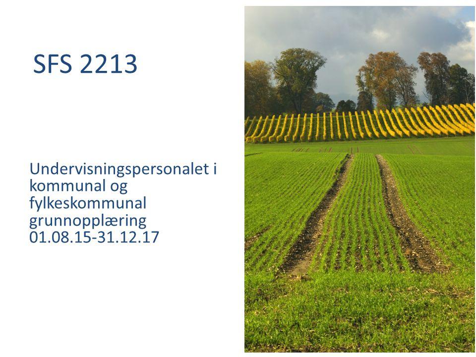 SFS 2213 Undervisningspersonalet i kommunal og fylkeskommunal grunnopplæring 01.08.15-31.12.17