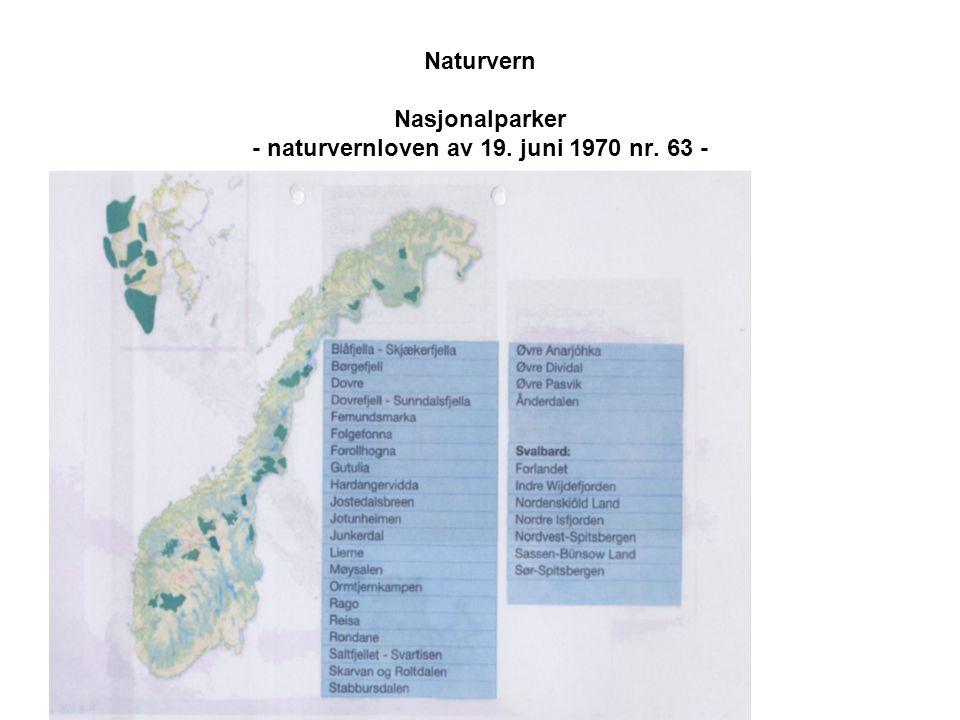 Naturvern Nasjonalparker - naturvernloven av 19. juni 1970 nr. 63 -