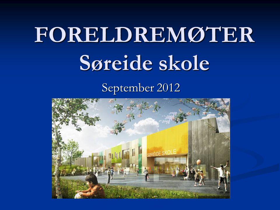 FORELDREMØTER Søreide skole September 2012