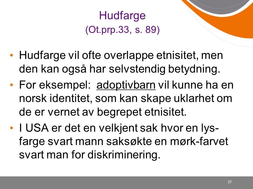 27 Hudfarge (Ot.prp.33, s.