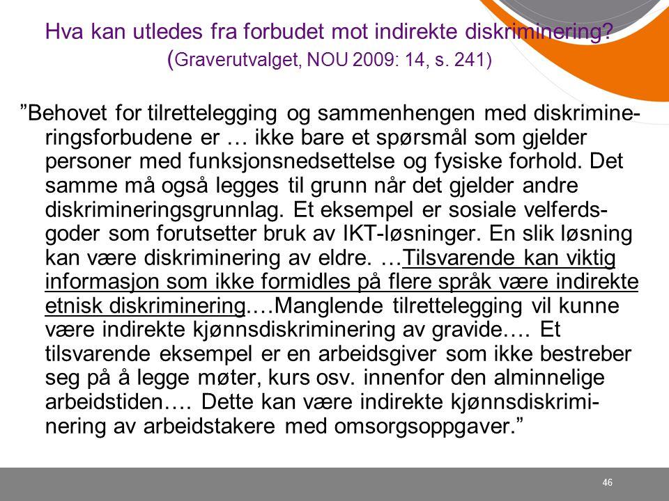 46 Hva kan utledes fra forbudet mot indirekte diskriminering.