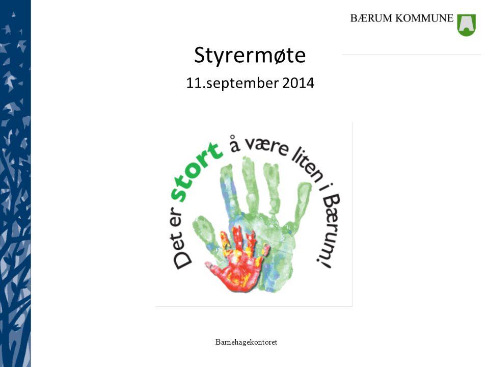 Barnehagekontoret Styrermøte 11.september 2014