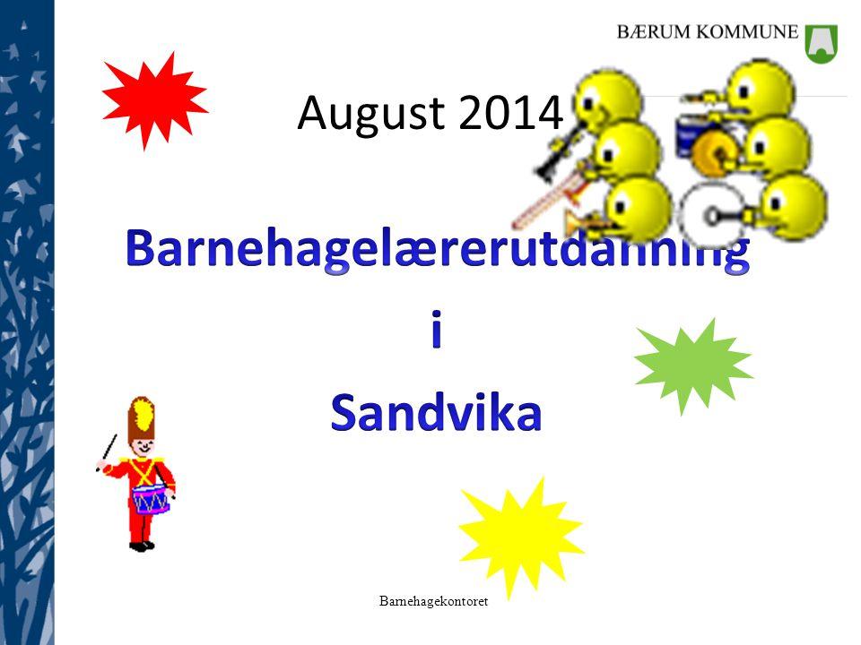 Barnehagekontoret August 2014