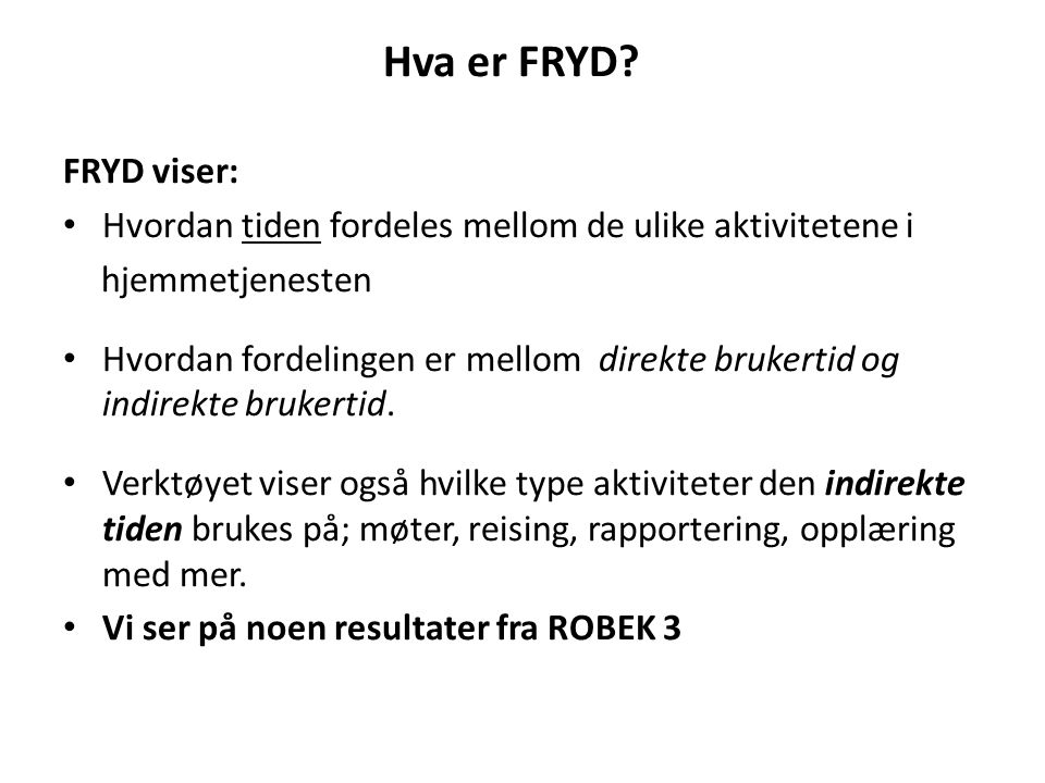 Hva er FRYD.
