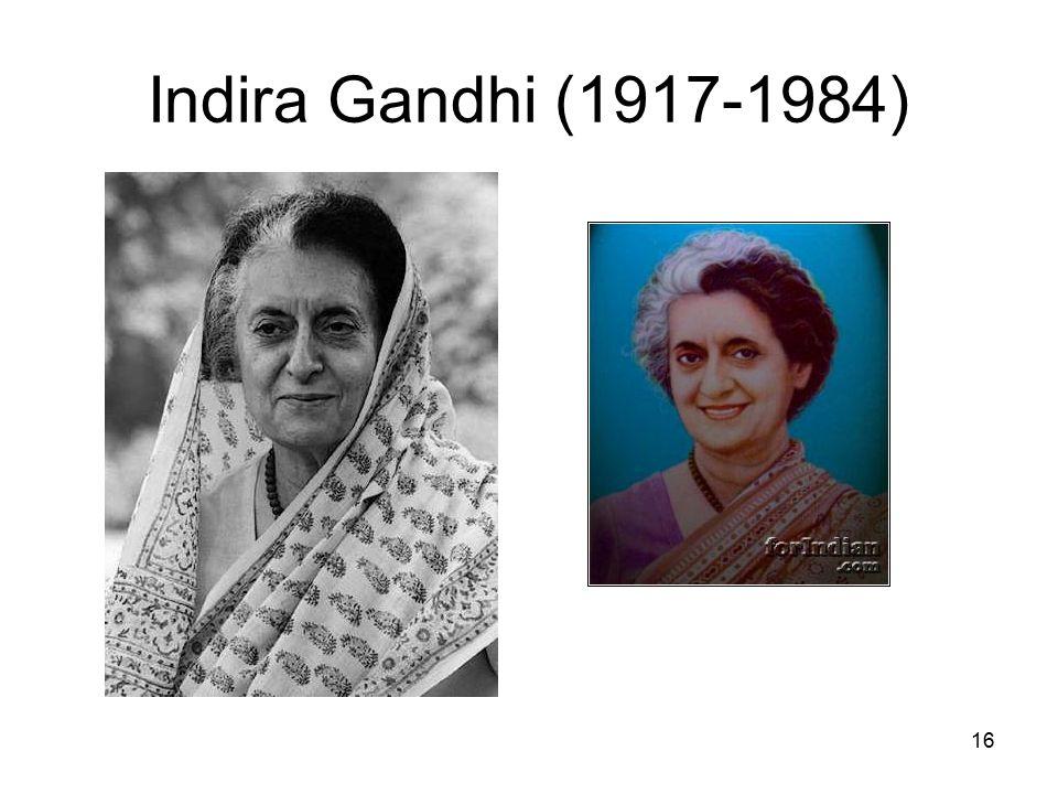 16 Indira Gandhi (1917-1984)