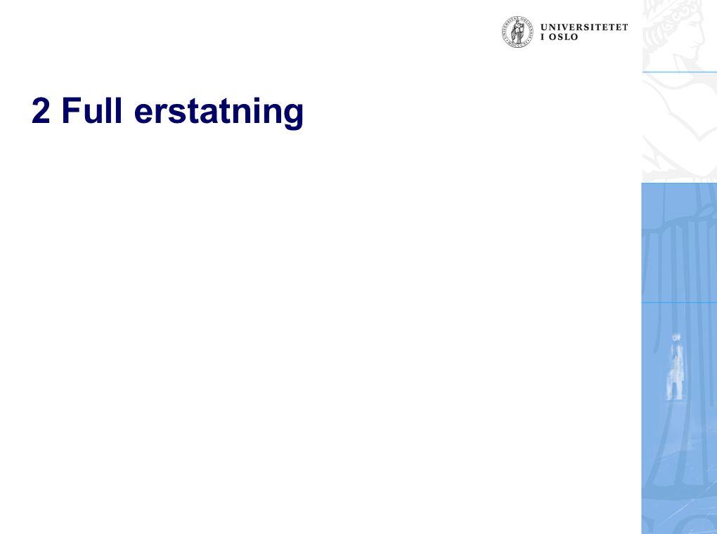 6 Tapsbegrensningsplikten