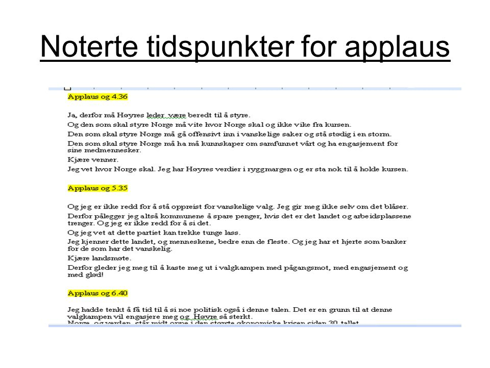 Noterte tidspunkter for applaus
