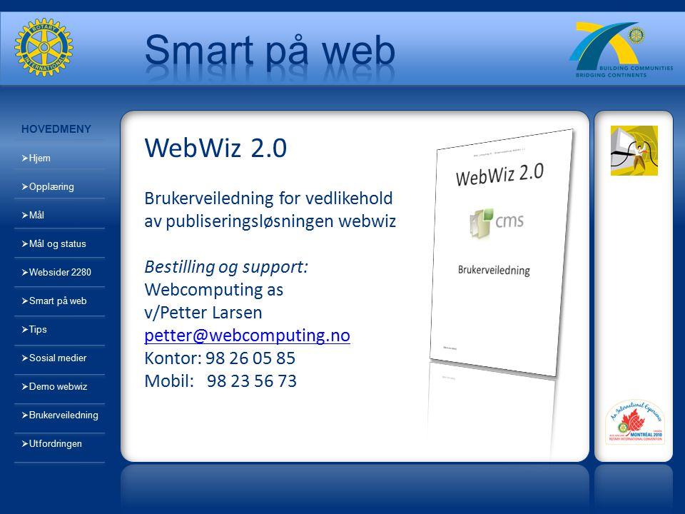 WebWiz 2.0 Brukerveiledning for vedlikehold av publiseringsløsningen webwiz Bestilling og support: Webcomputing as v/Petter Larsen petter@webcomputing