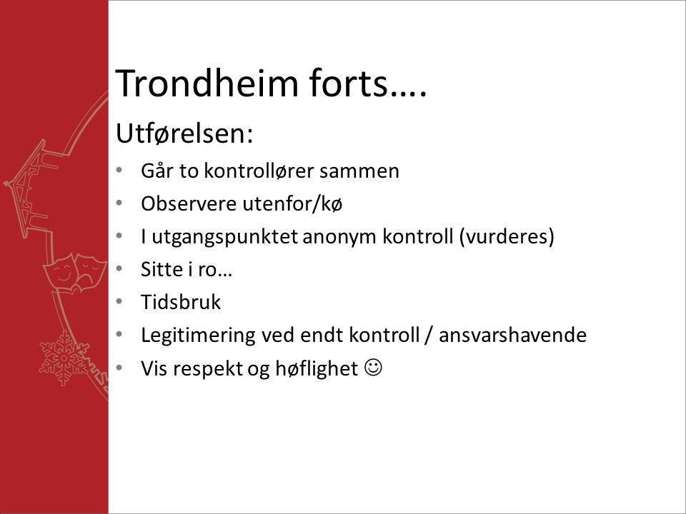 Trondheim forts….