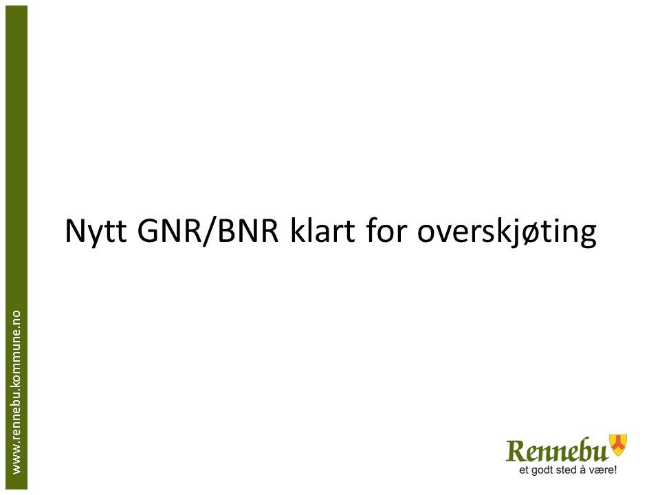 Nytt GNR/BNR klart for overskjøting www.rennebu.kommune.no