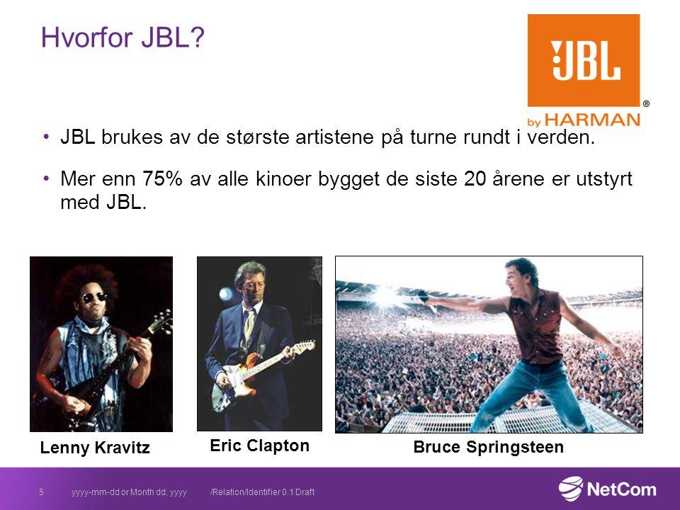 JBL brukes av de største artistene på turne rundt i verden.
