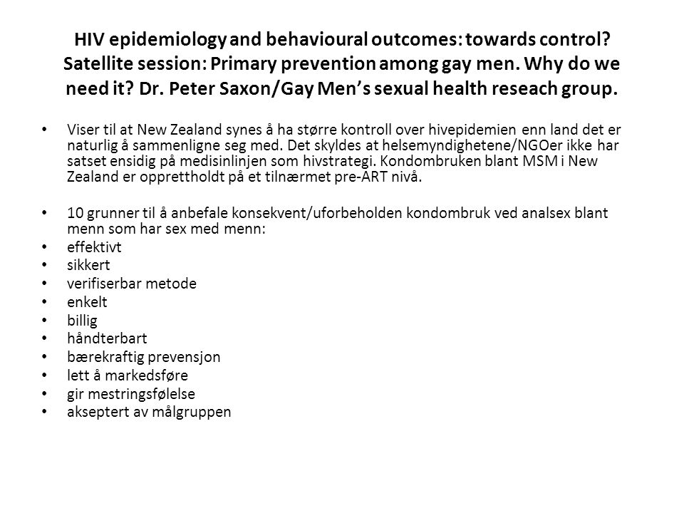 HIV epidemiology and behavioural outcomes: towards control.