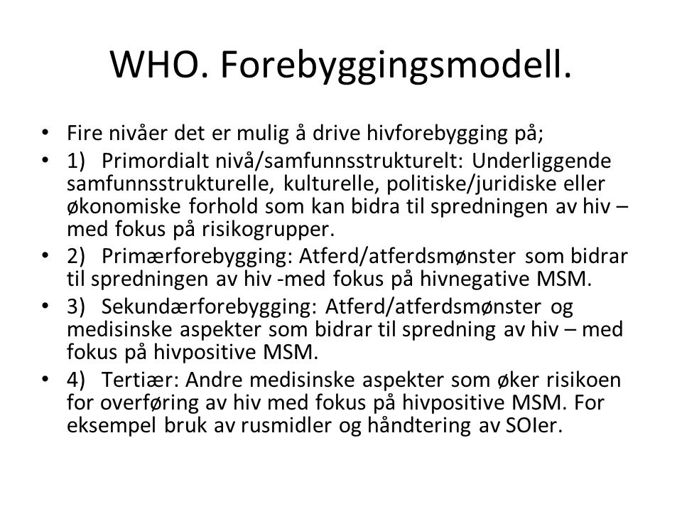 WHO. Forebyggingsmodell.