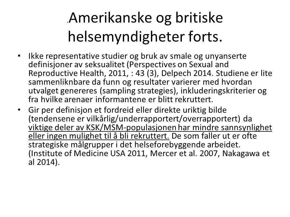 Amerikanske og britiske helsemyndigheter forts.