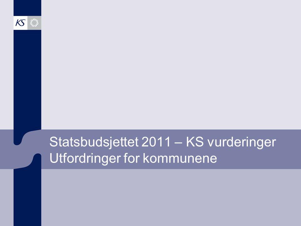 Statsbudsjettet 2011 - meldte behov i konsultasjonsmøter 2004 5,5 mrd i frie inntekter - demografi - Økte pensjonskostnader - Tilrettelegge for 3 pst driftsresultat – redusert gjeldsbelastning - Økt vedlikeholdsinnsats - Kollektivsatsing - Fullfinansiere barnehageløft - Smøre nye kostnadsnøkler