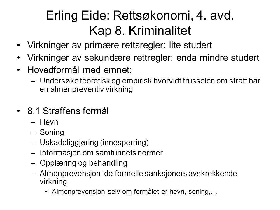Erling Eide: Rettsøkonomi, 4.avd. Kap 8.