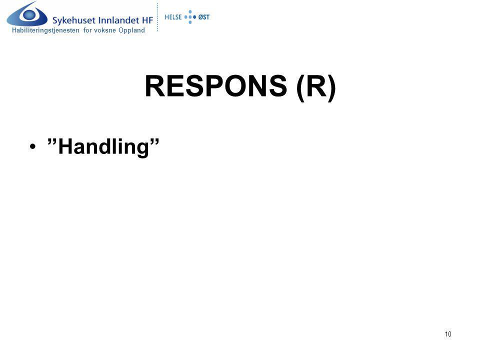 """Habiliteringstjenesten for voksne Oppland 10 RESPONS (R) """"Handling"""""""