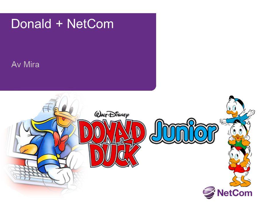 Donald + NetCom Av Mira